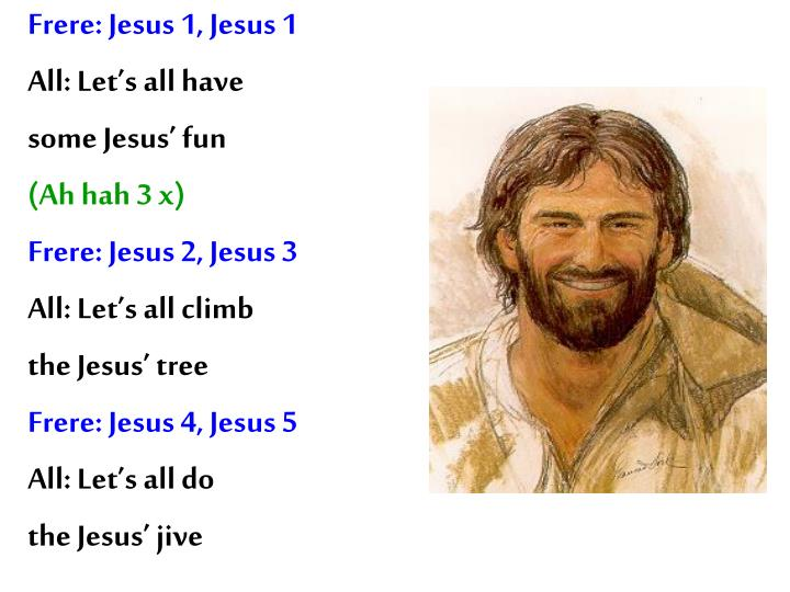 Frere: Jesus 1, Jesus 1