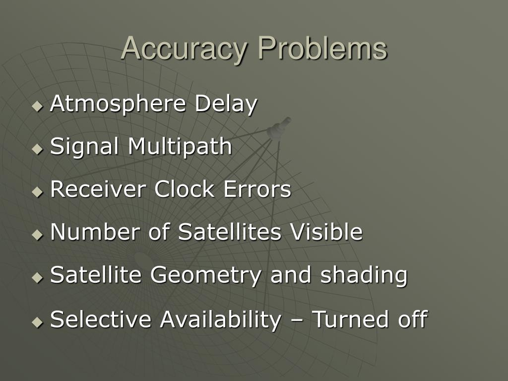Accuracy Problems