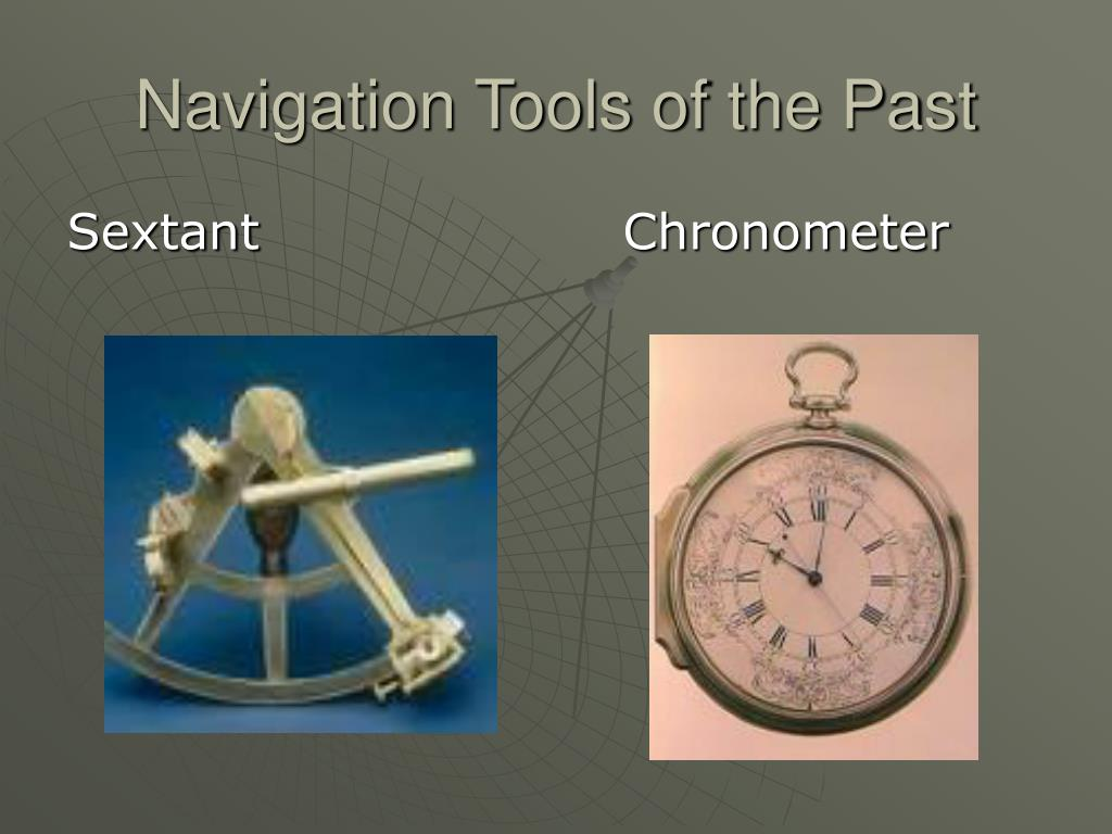 Navigation Tools of the Past