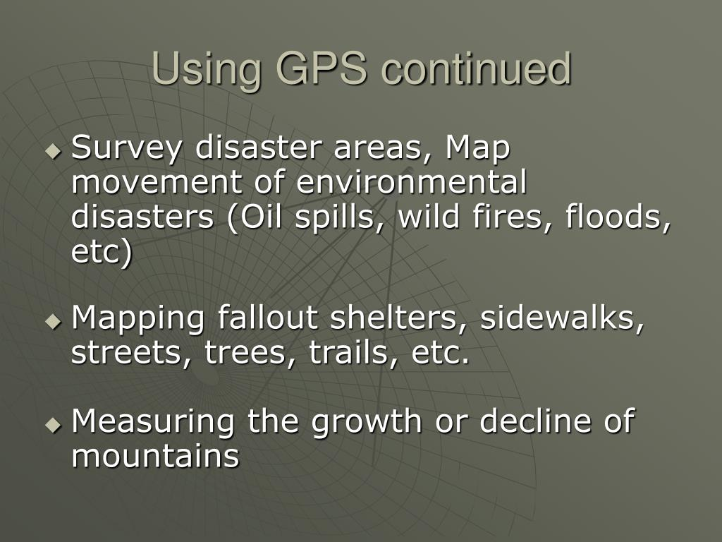 Using GPS continued