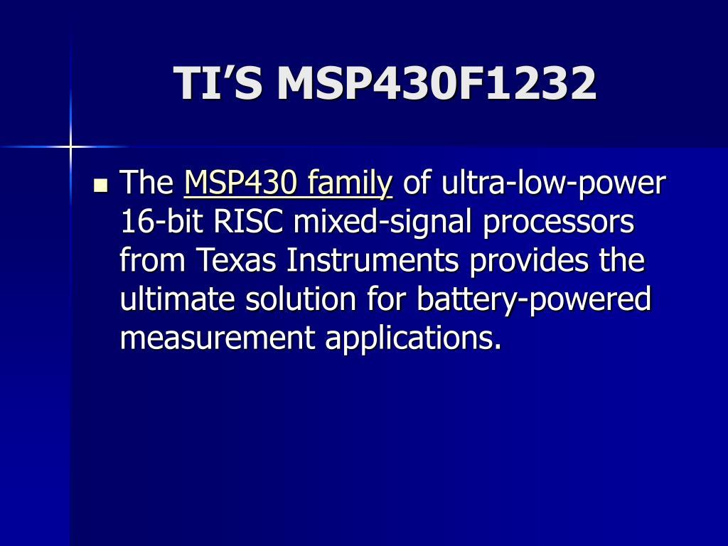 TI'S MSP430F1232