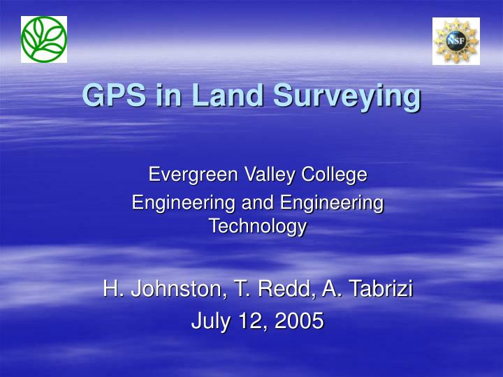Gps in land surveying l.jpg