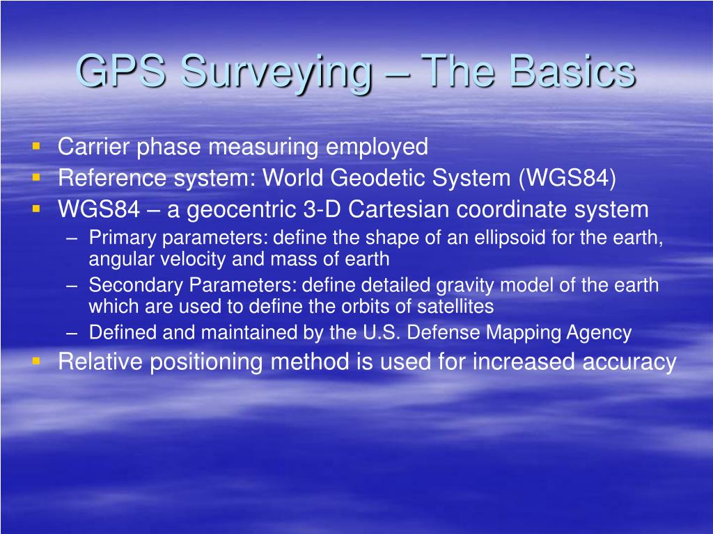 GPS Surveying – The Basics
