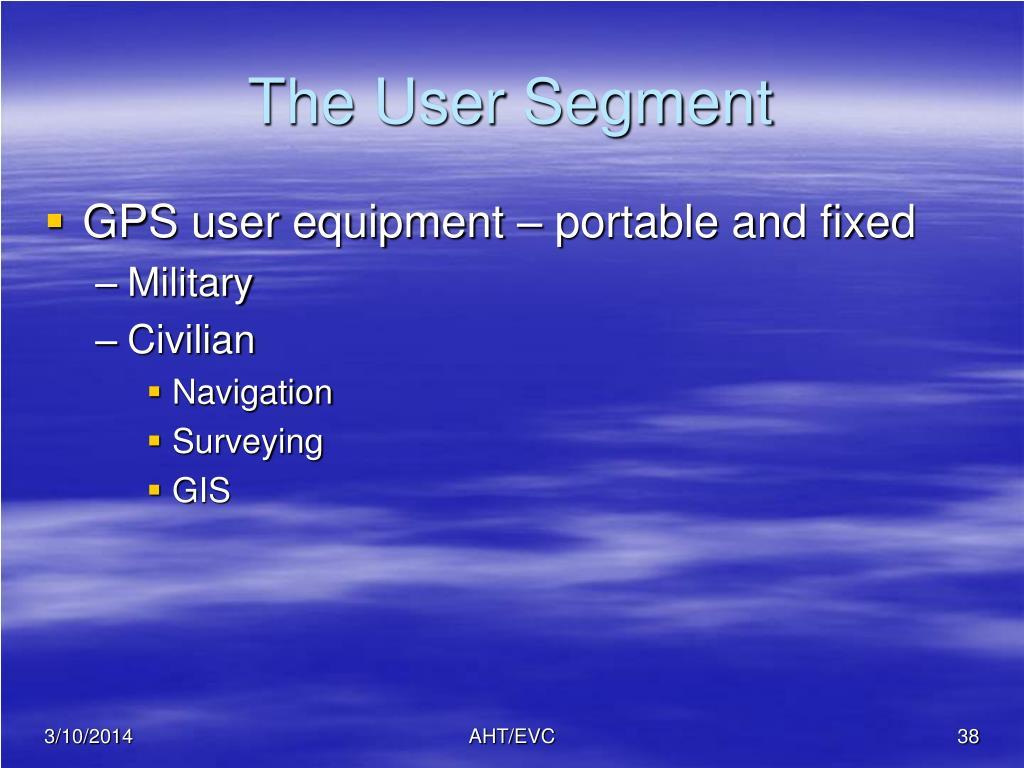 The User Segment