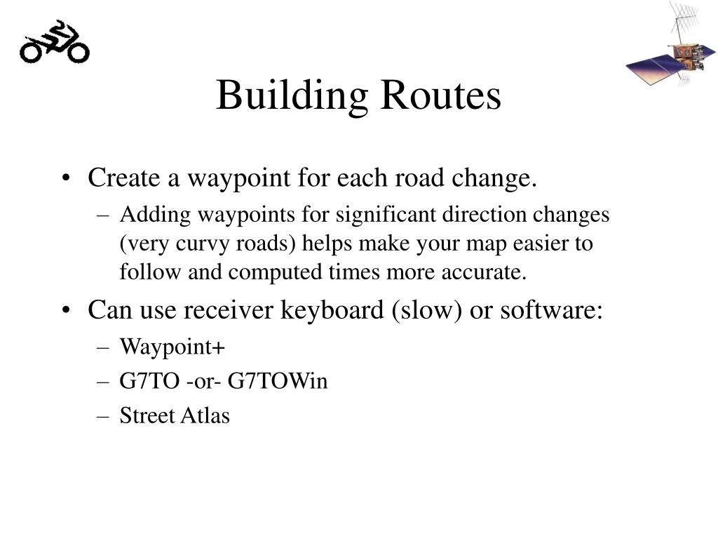 Building Routes