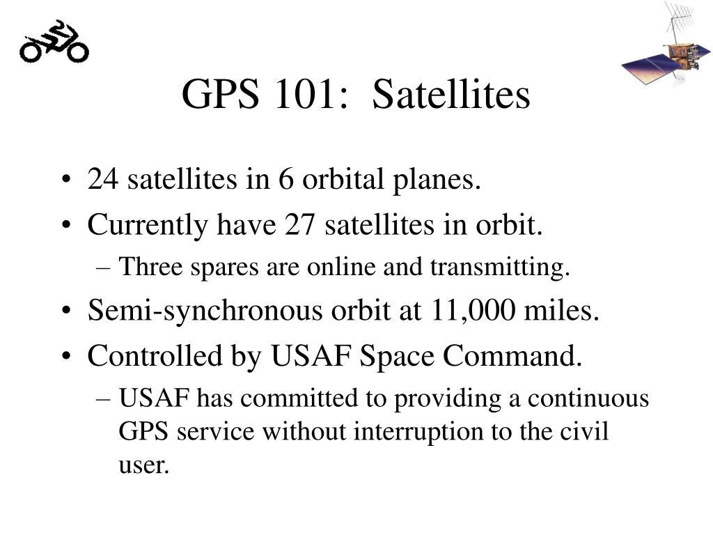 GPS 101:  Satellites