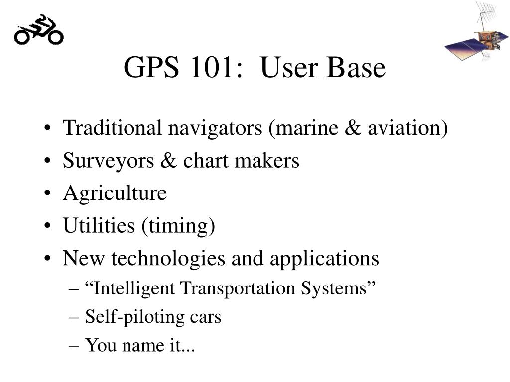 GPS 101:  User Base