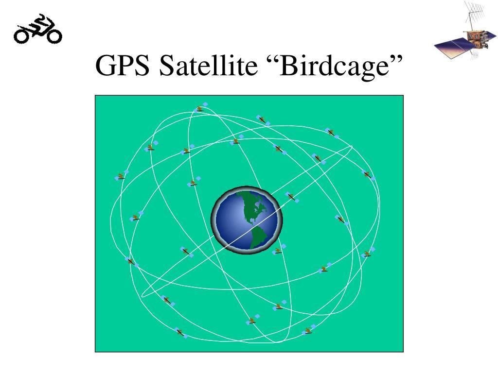 "GPS Satellite ""Birdcage"""