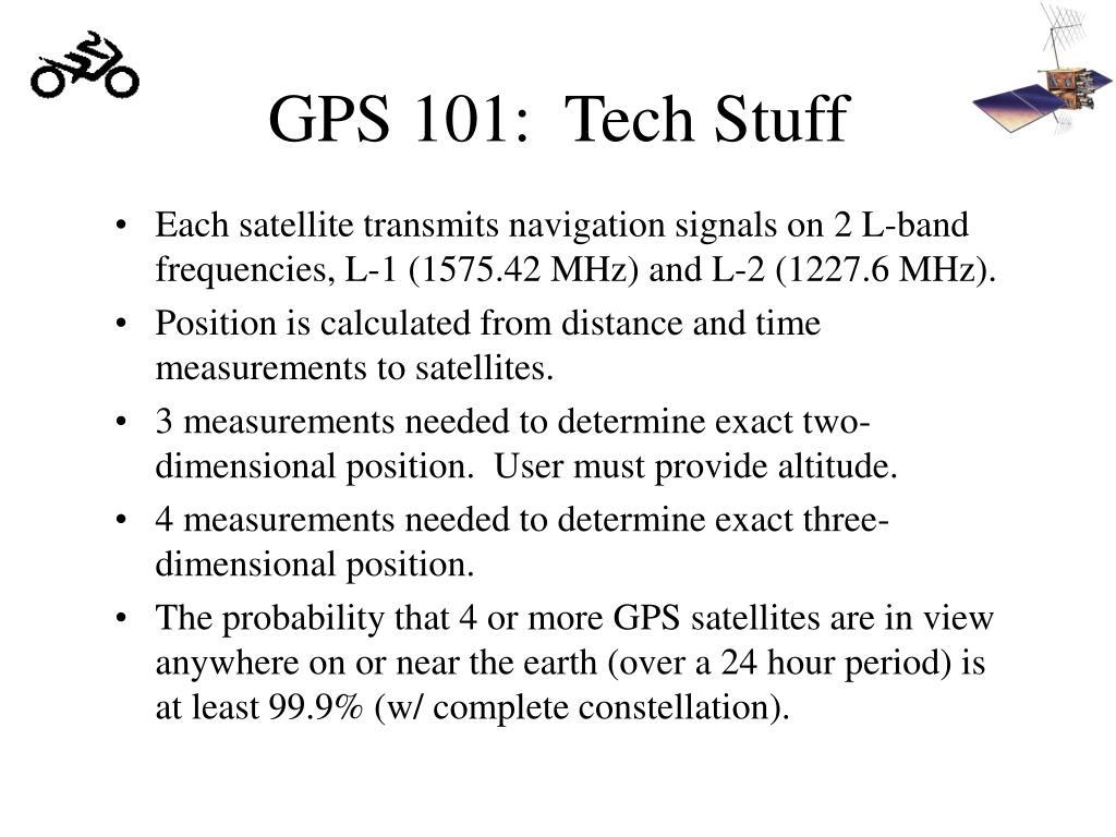 GPS 101:  Tech Stuff