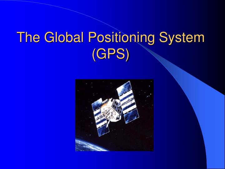 The global positioning system gps