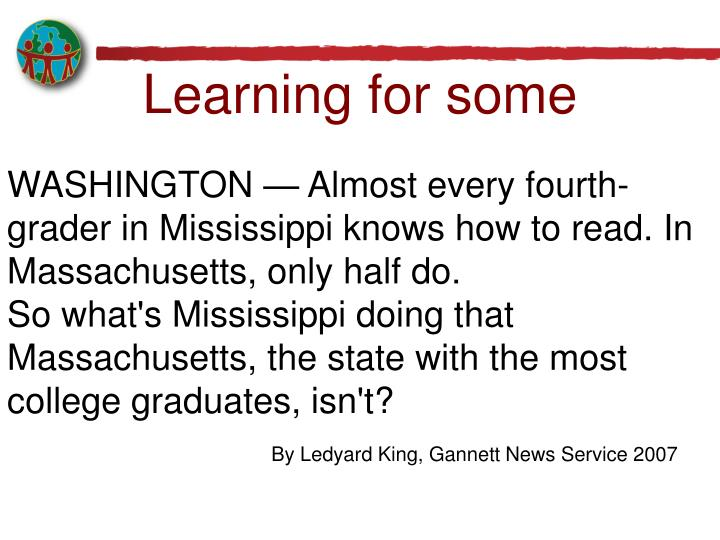 WASHINGTON — Almost every fourth-grader in Mississippi knows how to read. In Massachusetts, only half do.