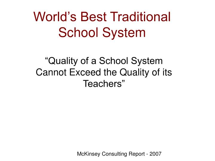 World's Best Traditional School System