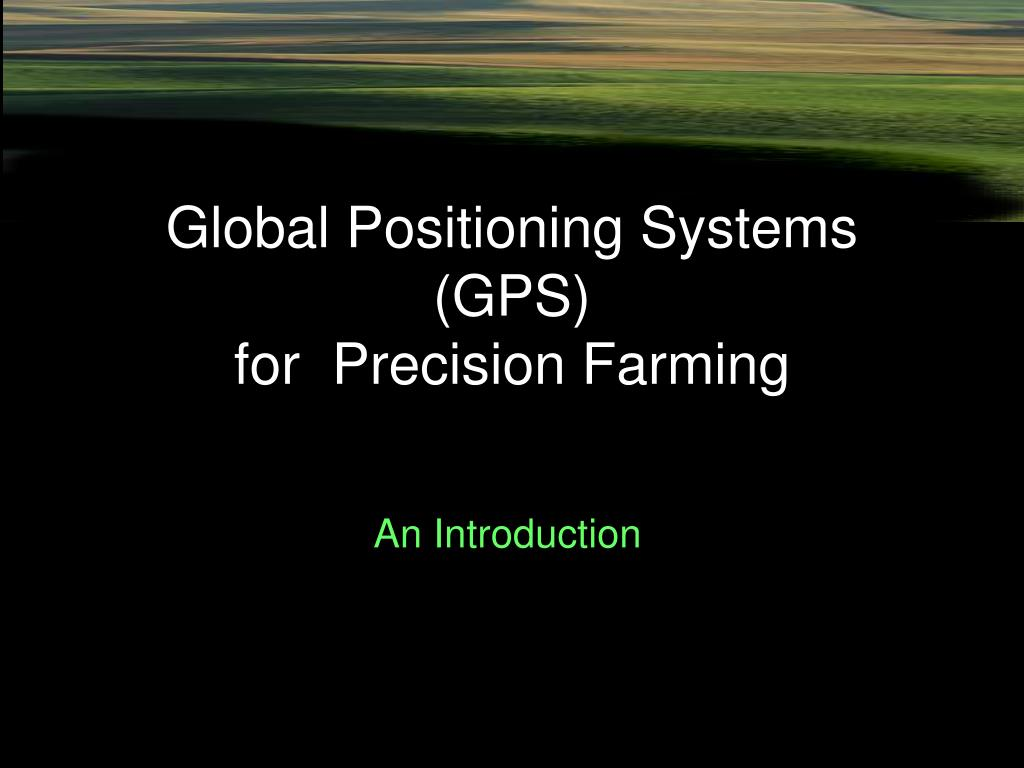 global positioning systems gps for precision farming