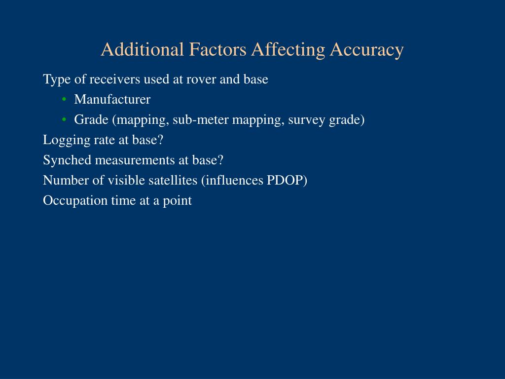 Additional Factors Affecting Accuracy