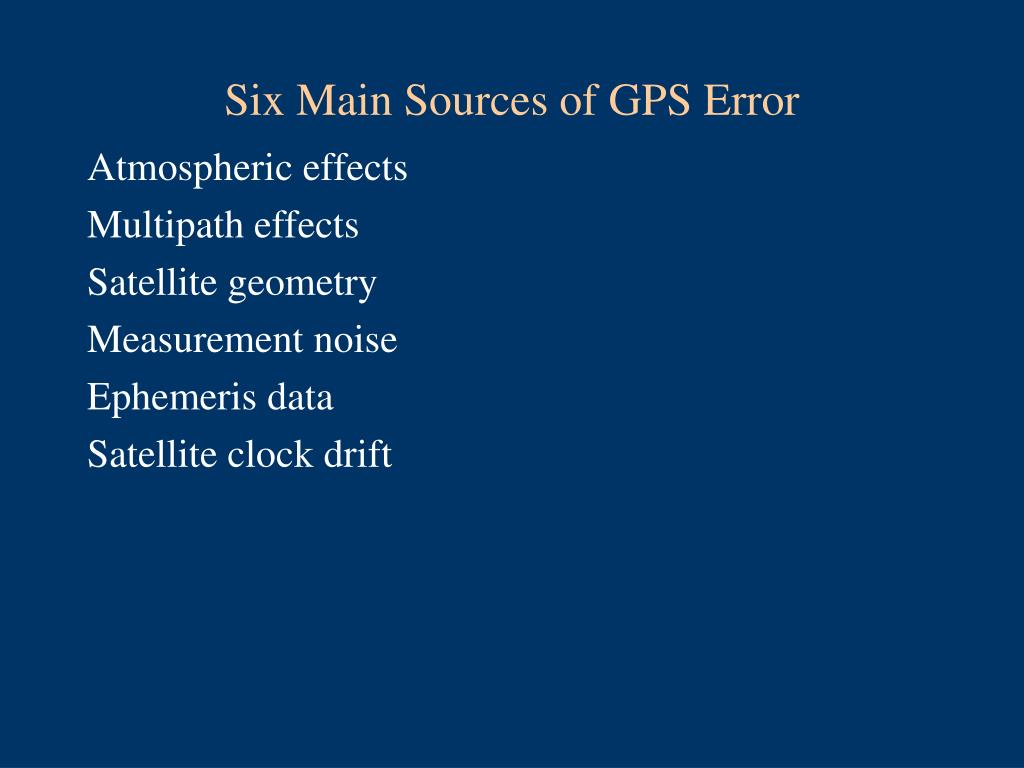 Six Main Sources of GPS Error