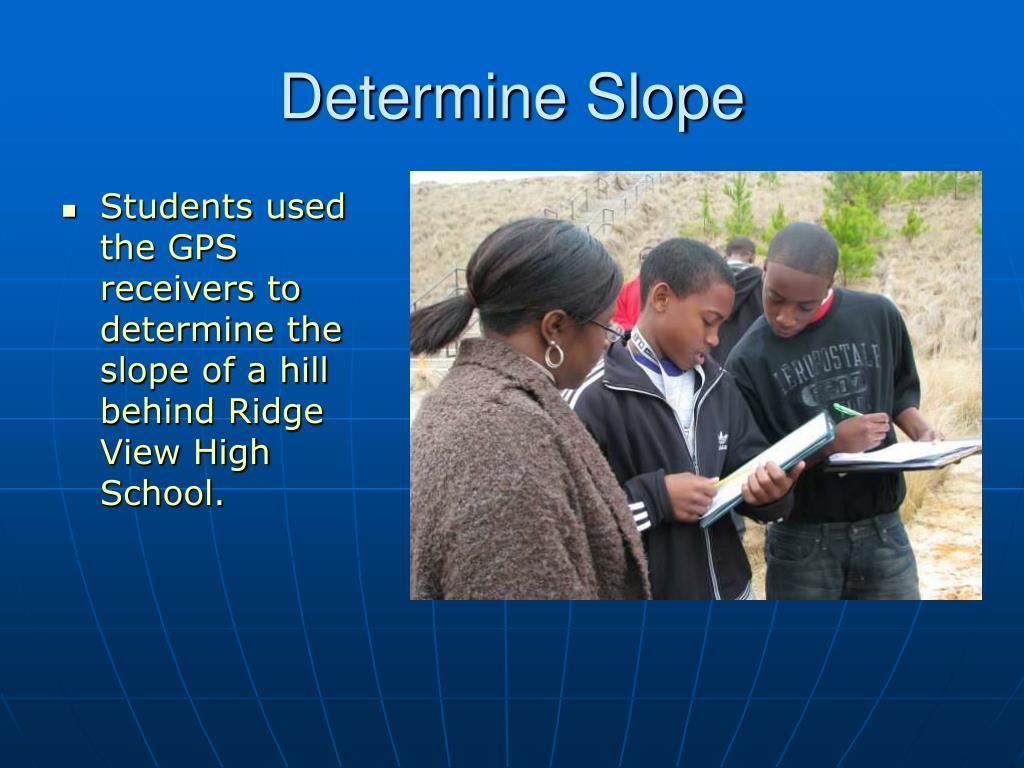 Determine Slope