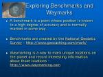 exploring benchmarks and waymarks