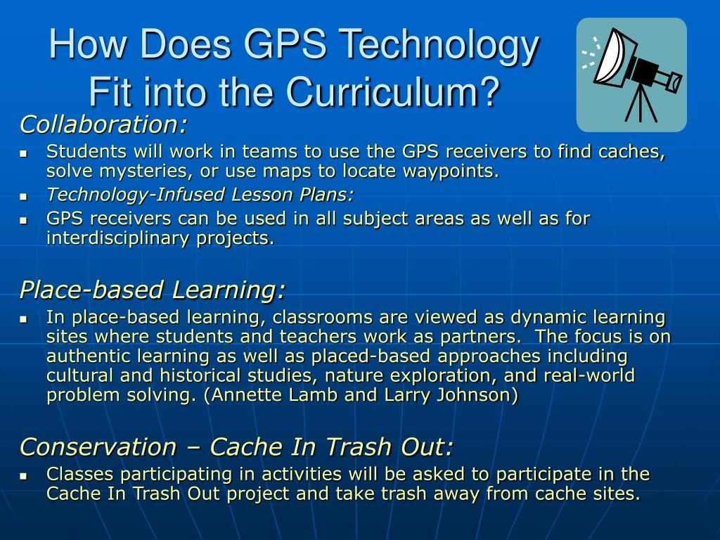 How Does GPS Technology Fit into the Curriculum?