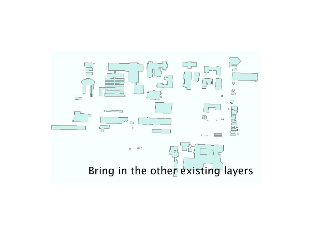 Bring in the other existing layers