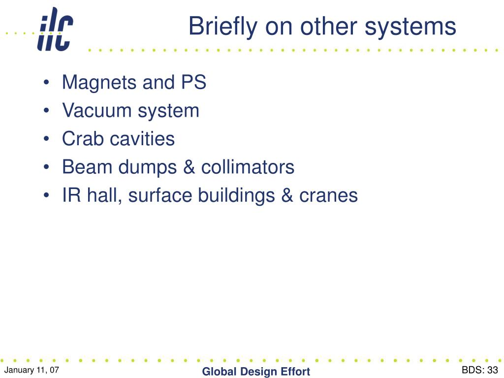 Briefly on other systems