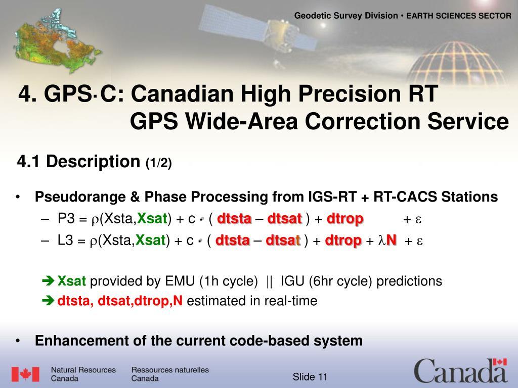 Pseudorange & Phase Processing from IGS-RT + RT-CACS Stations