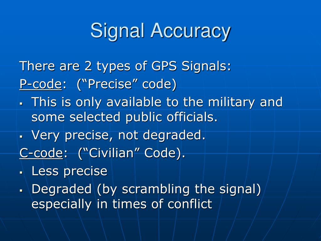 Signal Accuracy