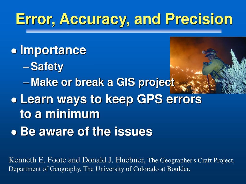Error, Accuracy, and Precision