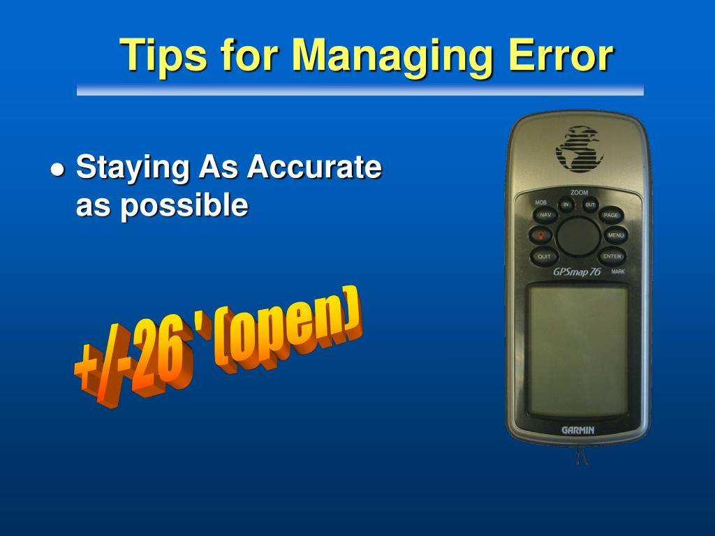 Tips for Managing Error