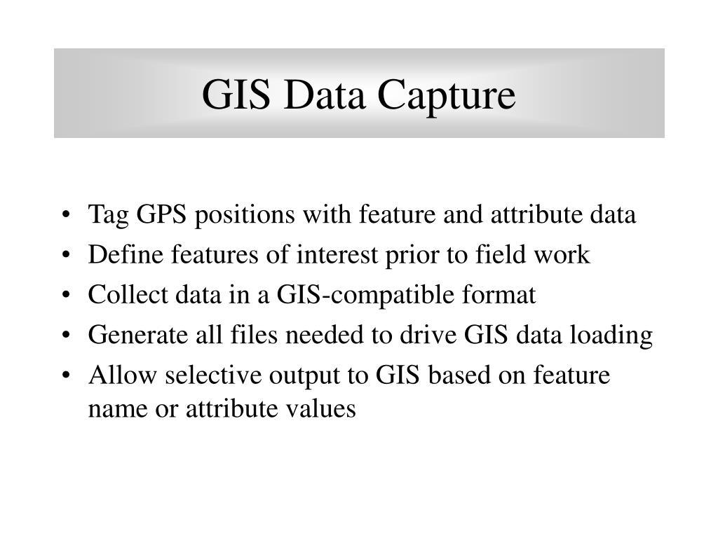 GIS Data Capture