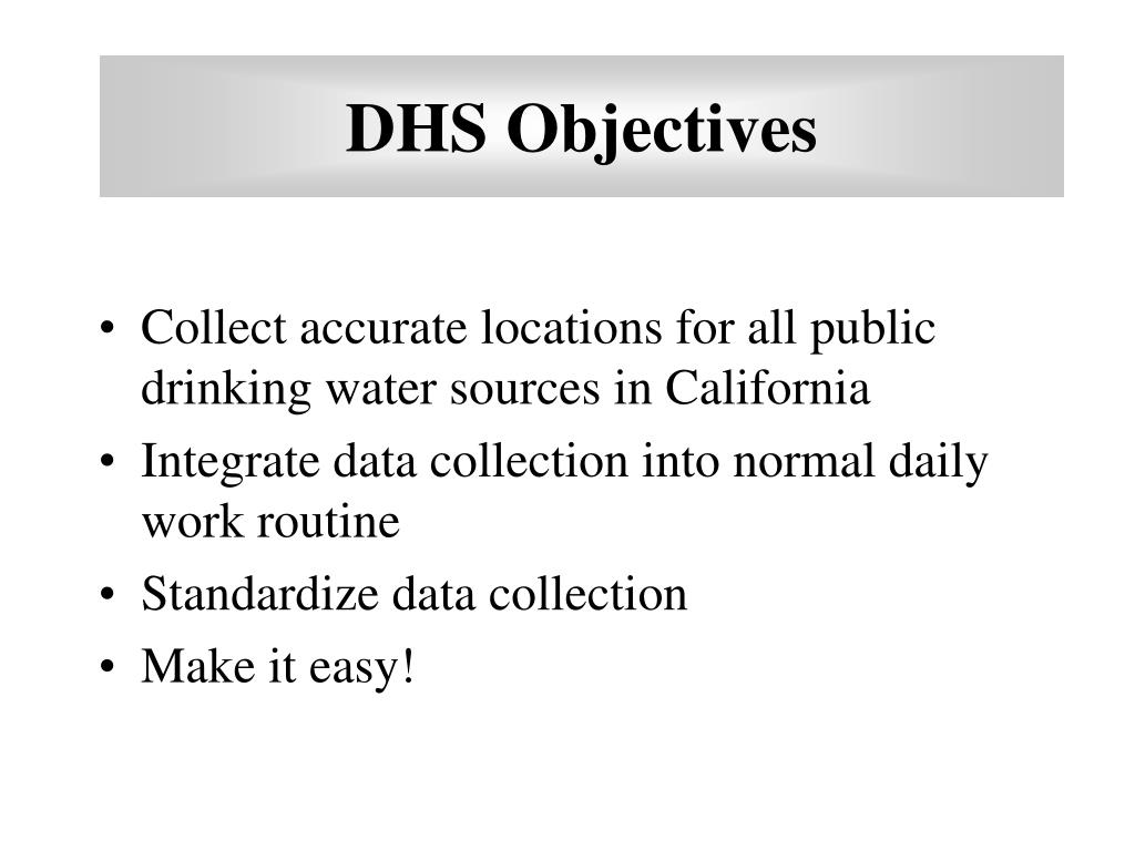 DHS Objectives