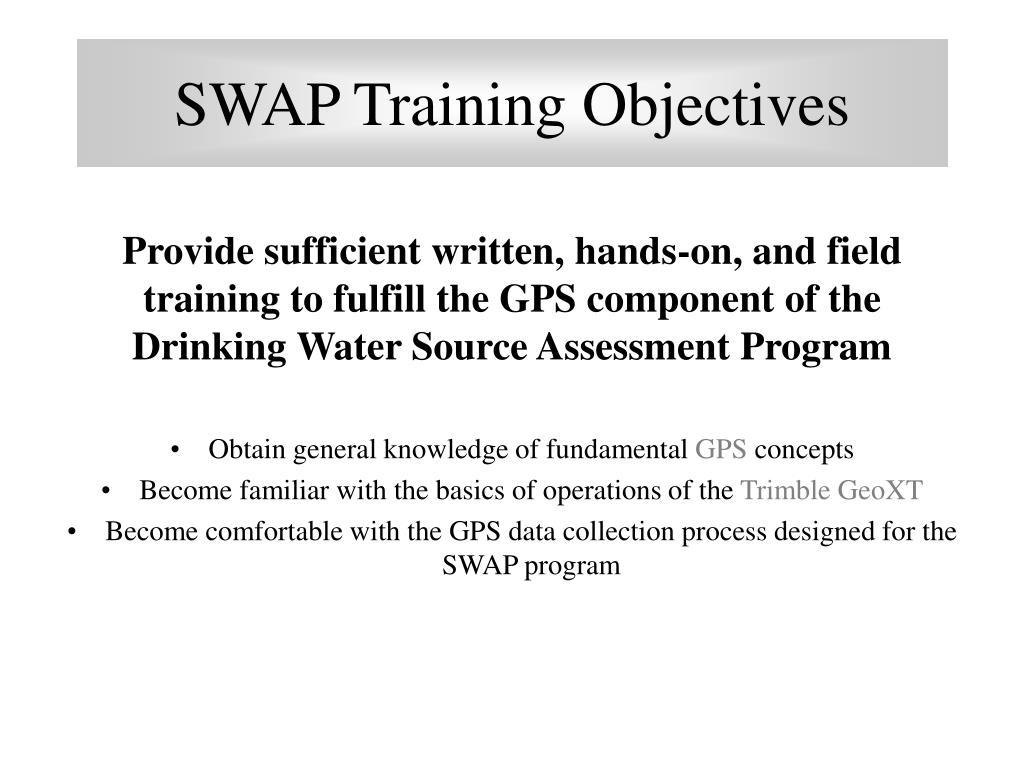 SWAP Training Objectives