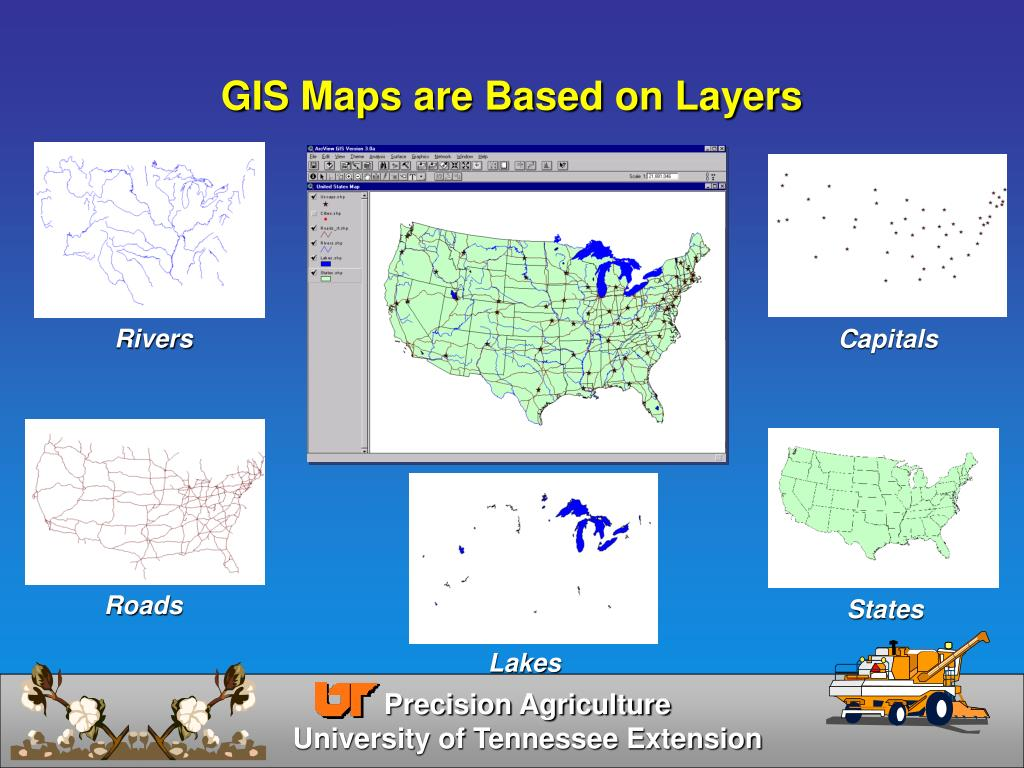GIS Maps are Based on Layers
