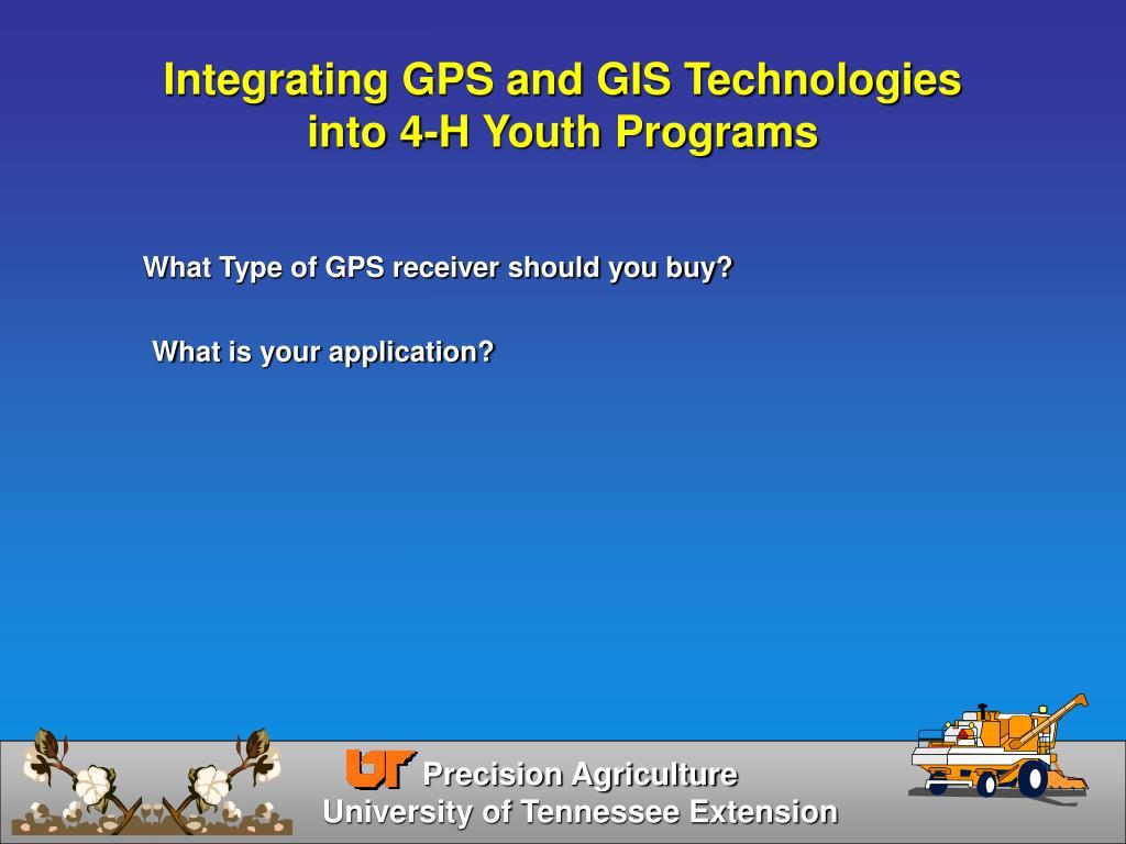 Integrating GPS and GIS Technologies