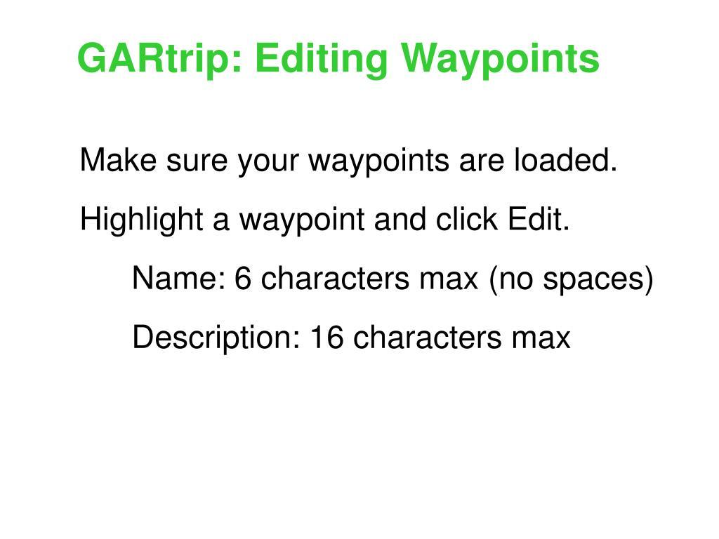 GARtrip: Editing Waypoints