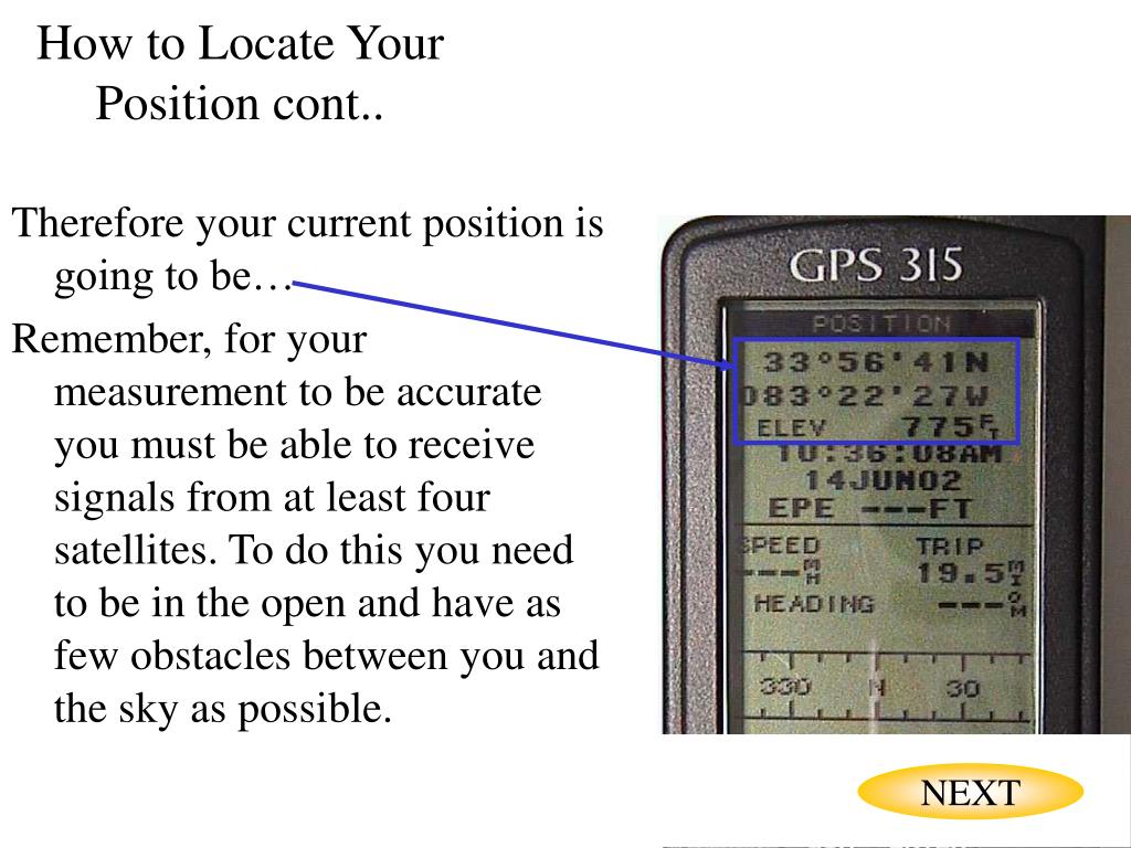 How to Locate Your Position cont..