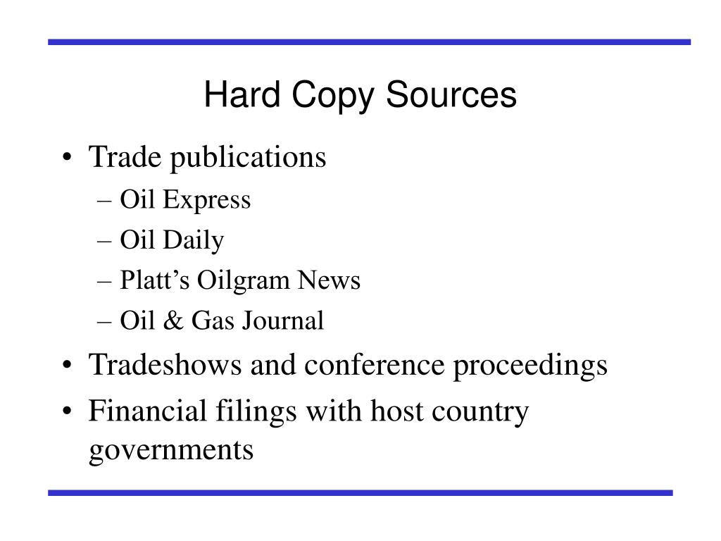 Hard Copy Sources