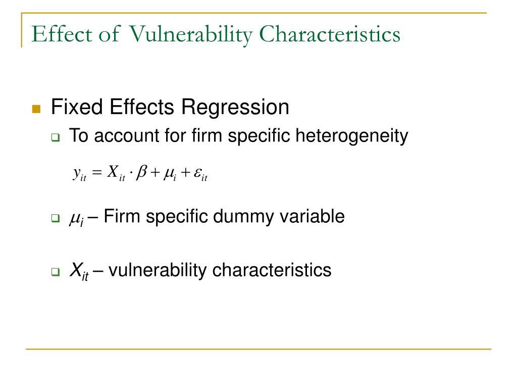 Effect of Vulnerability Characteristics