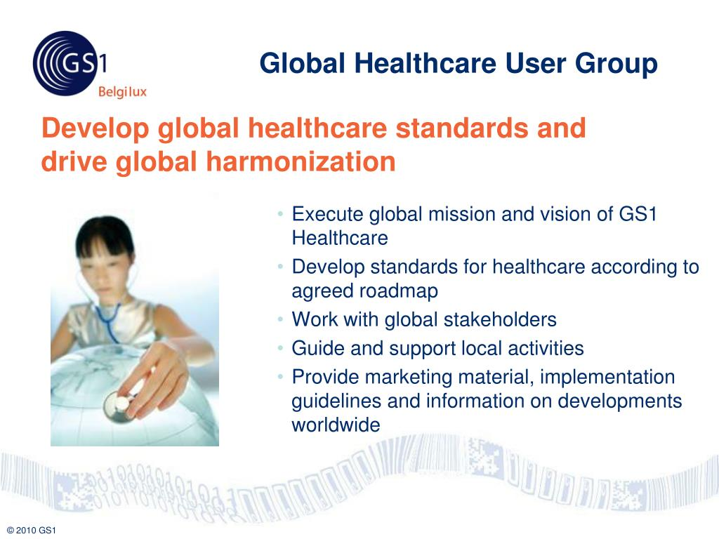 Execute global mission and vision of GS1 Healthcare