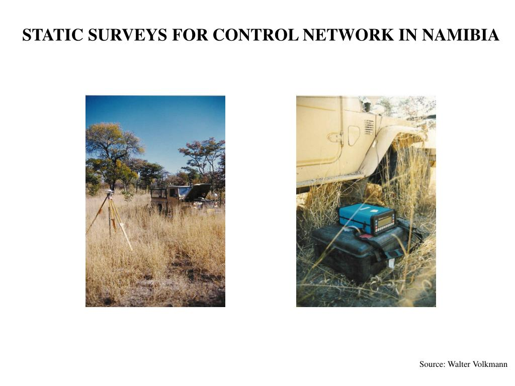 STATIC SURVEYS FOR CONTROL NETWORK IN NAMIBIA