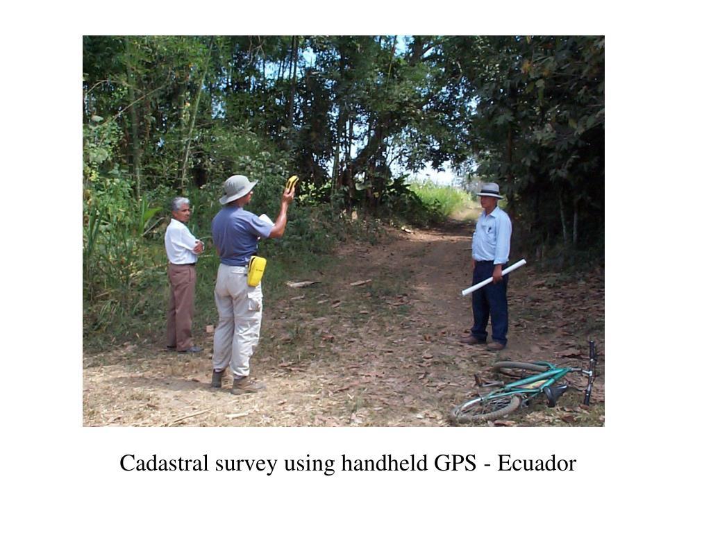 Cadastral survey using handheld GPS - Ecuador