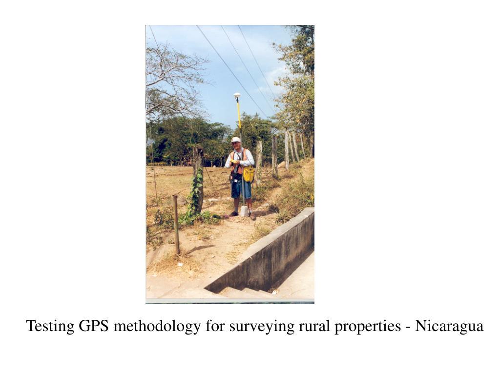 Testing GPS methodology for surveying rural properties - Nicaragua