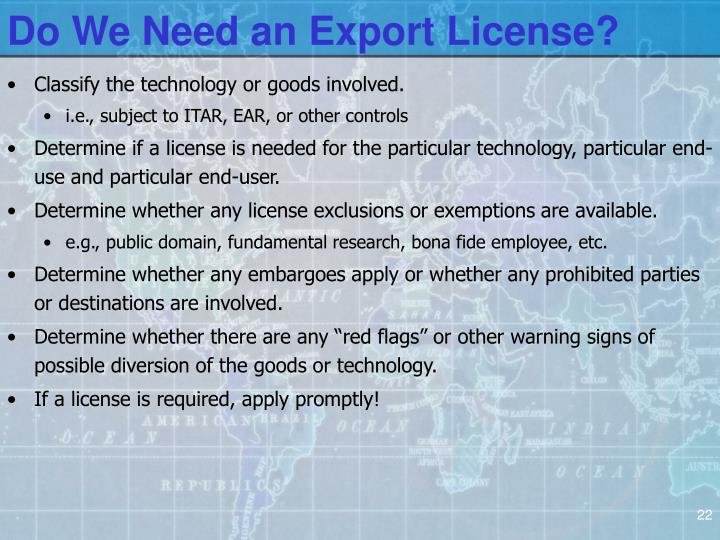 Do We Need an Export License?