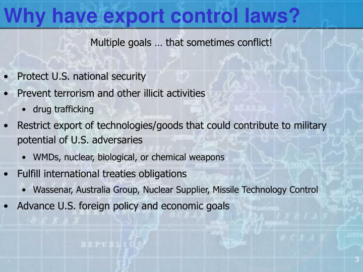 Why have export control laws?