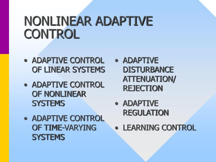 Nonlinear adaptive control2 l.jpg