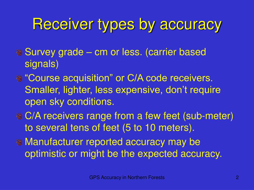 Receiver types by accuracy