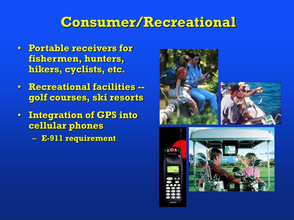 Consumer/Recreational
