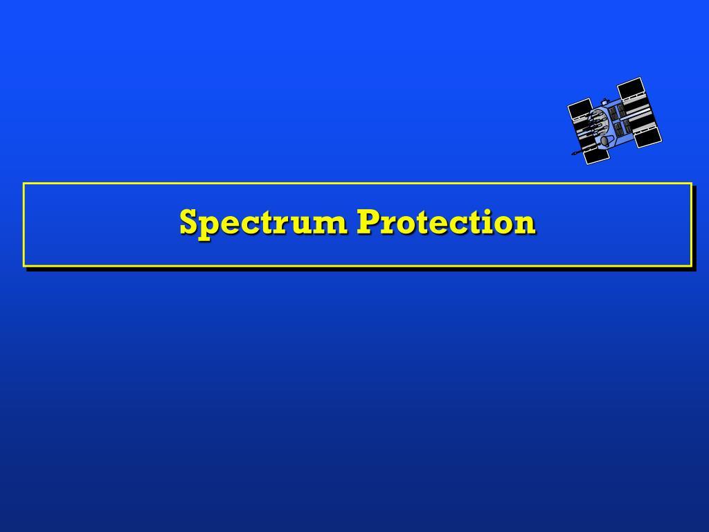 Spectrum Protection