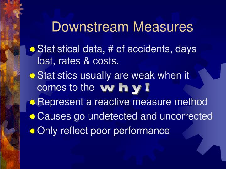 Downstream measures l.jpg