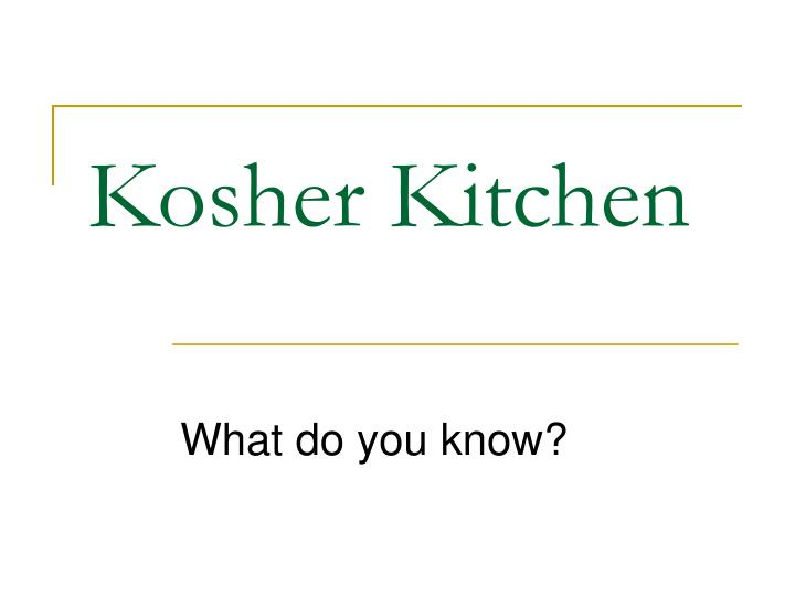 Kosher kitchen