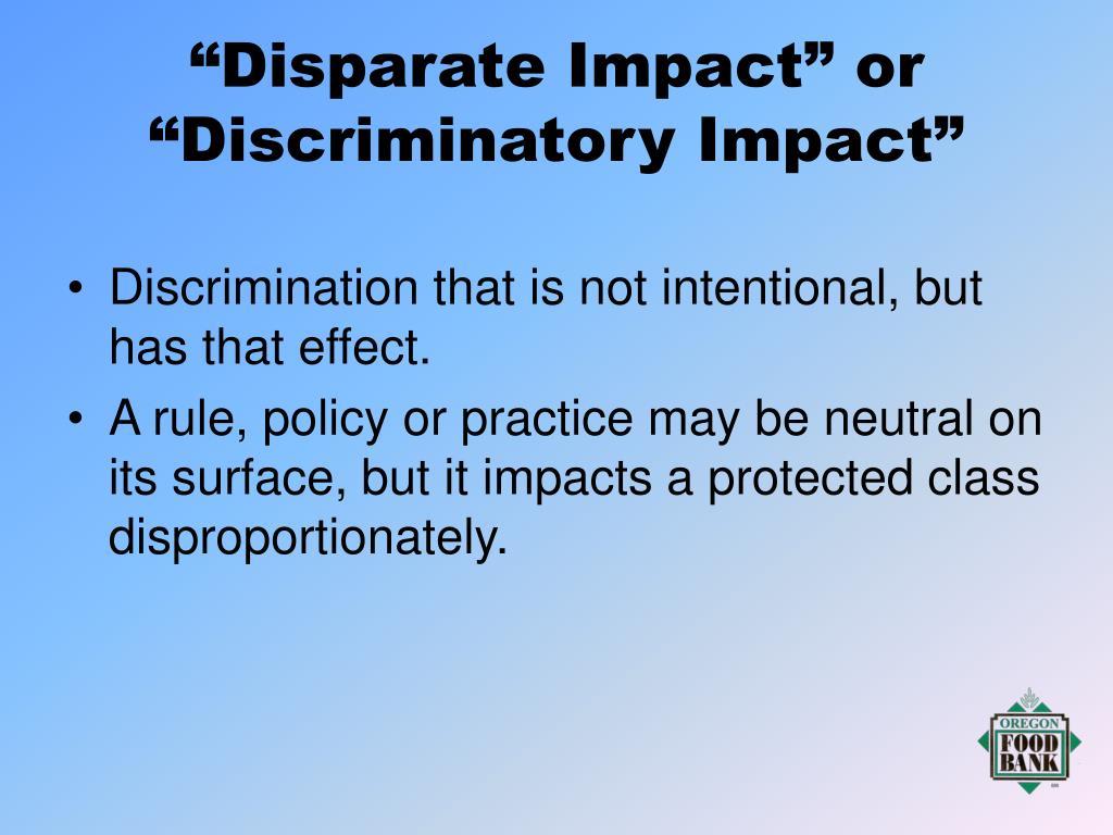 """Disparate Impact"" or ""Discriminatory Impact"""